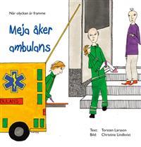 Meja åker ambulans
