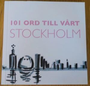 101 Ord till vårt Stockholm