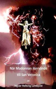 När madonnan återvände till San Veronica